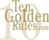 Ten Golden Rules